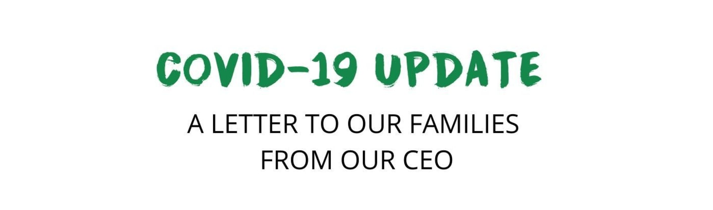 Letter To Our Families During COVID-19 From Cherry Trees CEO