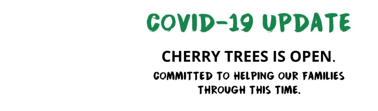 Statement from The Chief Executive Officer of Cherry Trees During COVID-19